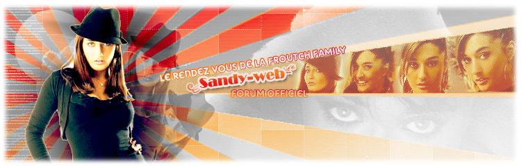 Sandy-web.com le forum officiel de Sandy Francois