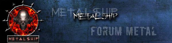 Forum Metal Lyon - Metalship