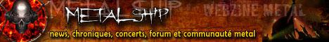 Metalship : webzine et communauté Metal