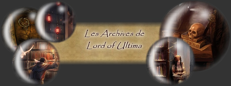 Les Archives de Lord of Ultima