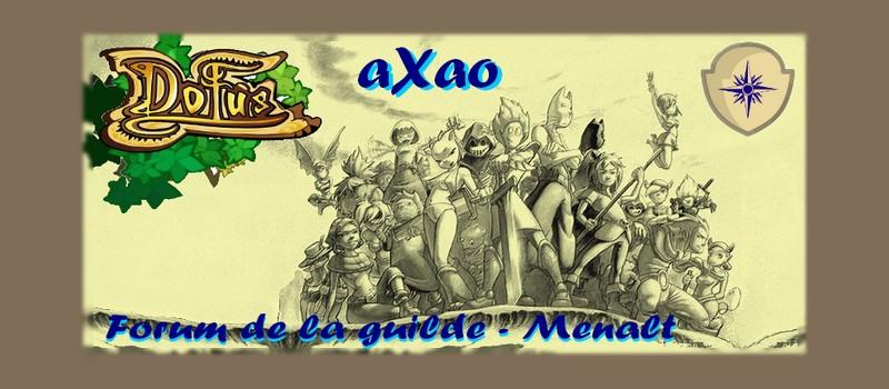 Forum de la guilde aXao