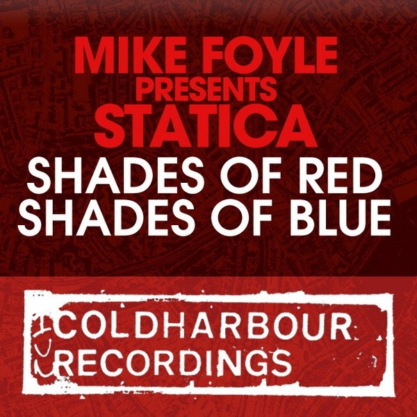 Mike Foyle presents Statica - Shades of Red / Shades of Blue (2011)