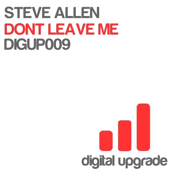 Steve Allen - Don't Leave Me (2011)