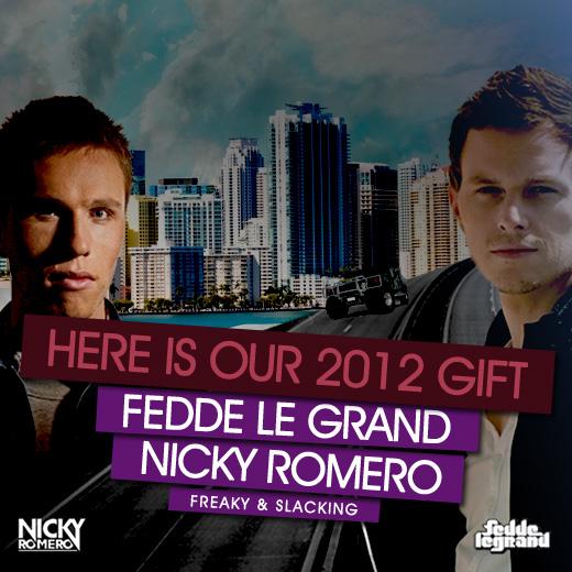 Fedde le Grand & Nicky Romero - Freaky / Slacking [PROMO]