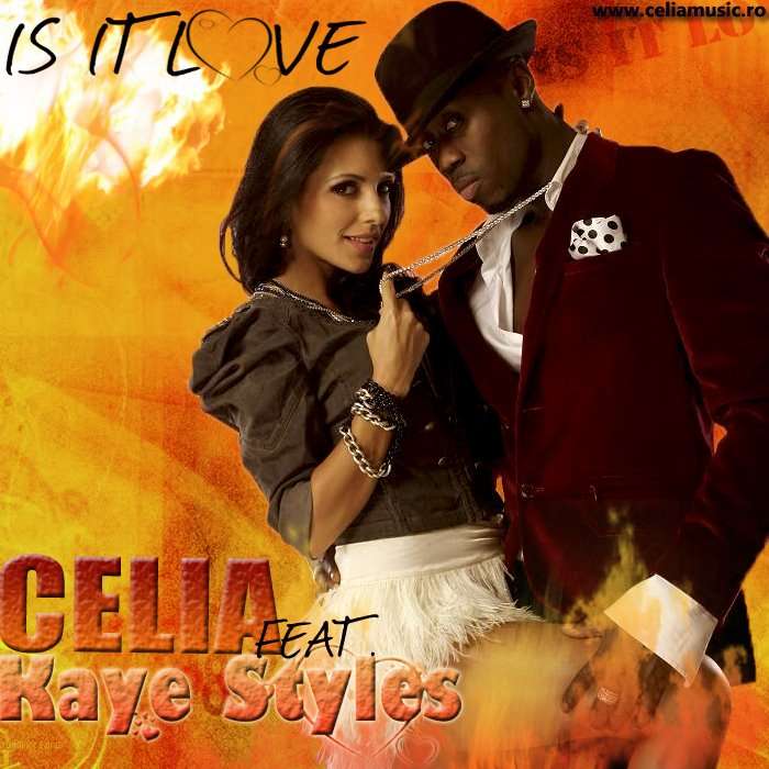 Celia Feat. Kaye Styles - Is It Love (Original Radio Edit)