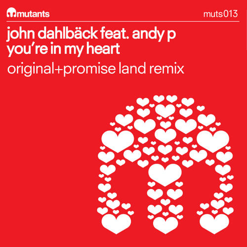 John Dahlback feat. Andy P - You're In My Heart