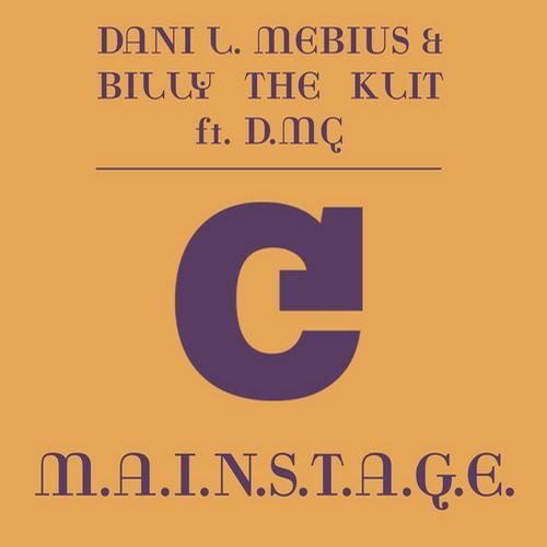 Dani L. Mebius & Billy The Klit feat. D.MC - M.A.I.N.S.T.A.G.E. (Original Mix)