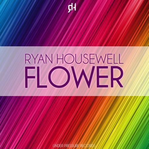 Ryan Housewell - Flower (Original Mix)