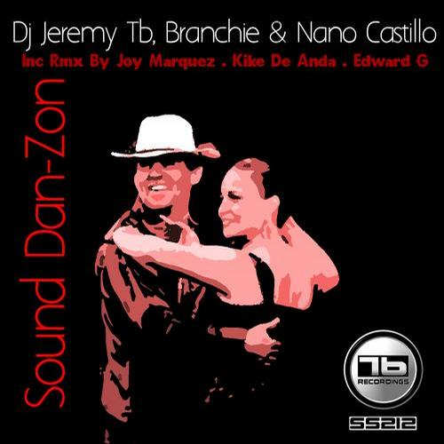 DJ Jeremy TB, Branchie, Nano Castillo - Sound Dan-Zon