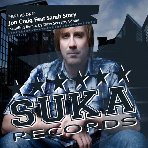 Jon Craig ft Sarah Story - Here As One (Dirty Secretz Remix)