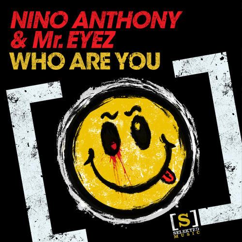 Nino Anthony, Mr Eyez - Who Are You (Orson Welsh Mix)