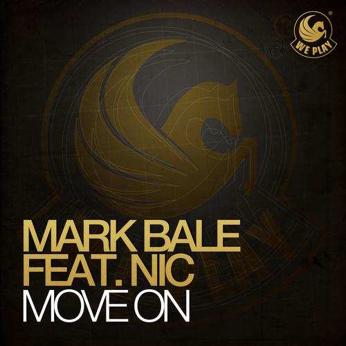 Mark Bale ft Nic - Move On (Brockman, Basti M Remix)
