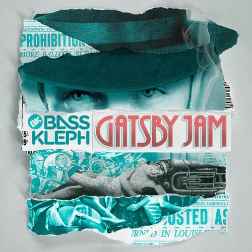 Bass Kleph - Gatsby Jam EP