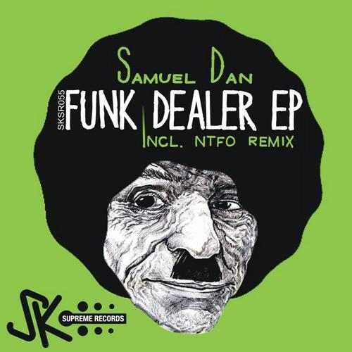 Samuel Dan - Funk Dealer EP