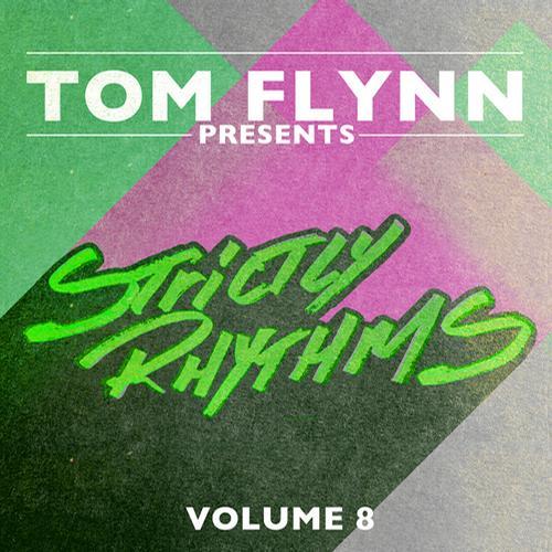 Tom Flynn Presents Strictly Rhythm Volume 8 Sampler
