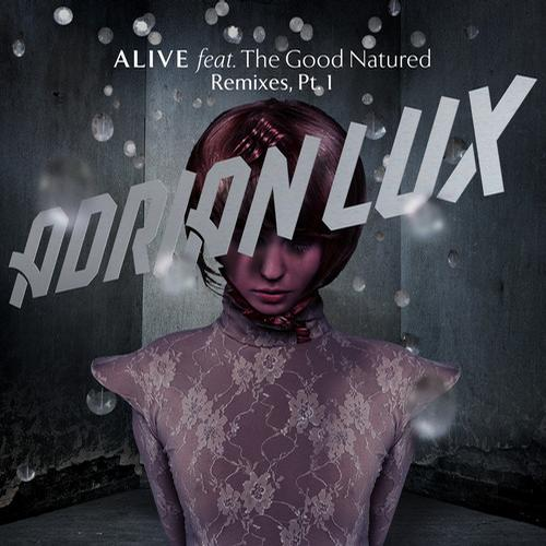 Adrian Lux, The Good Natured - Alive [Ultra]