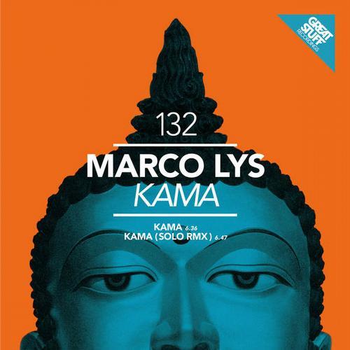 Marco Lys - Kama [Great Stuff Recordings]