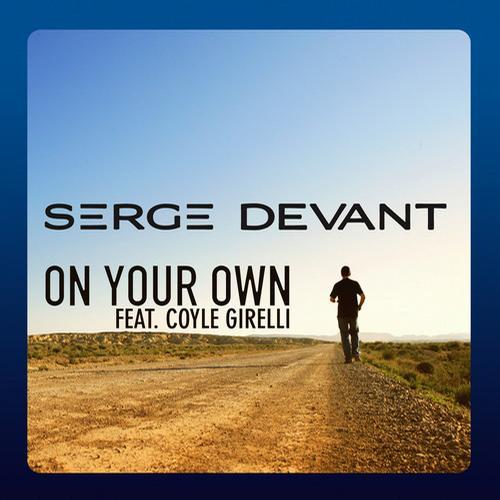 Serge Devant feat. Coyle Girelli - On Your Own - Remixes [Ultra]