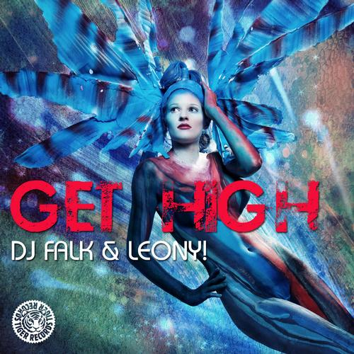 DJ Falk, Leony! - Get High [Tiger Records]