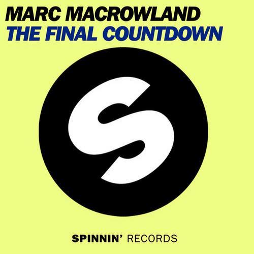 Marc Macrowland - The Final Countdown (Original Mix)