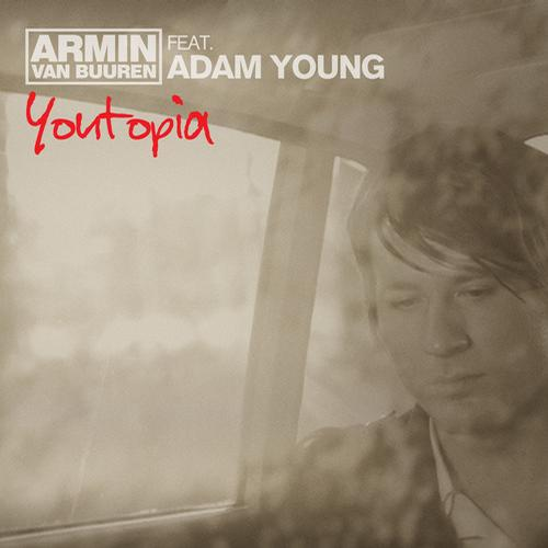 Armin van Buuren ft Adam Young - Youtopia [Armind (Armada)]