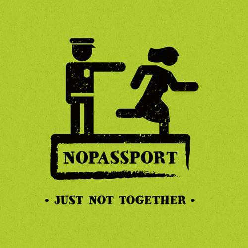 Nopassport - Just Not Together [Nopassport]