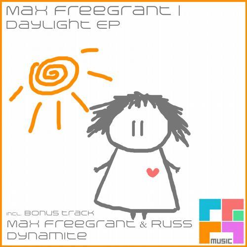 Max Freegrant - Daylight EP [Freegrant Music]