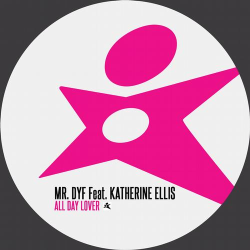 Mr. Dyf - All Day Lover feat. Katherine Ellis [Starlight]