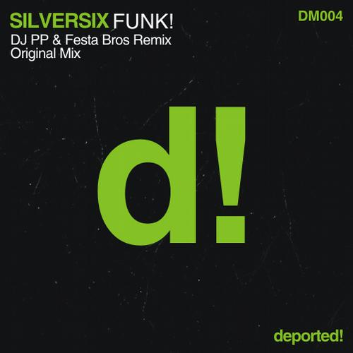 Silversix – Funky! [Deported Music]