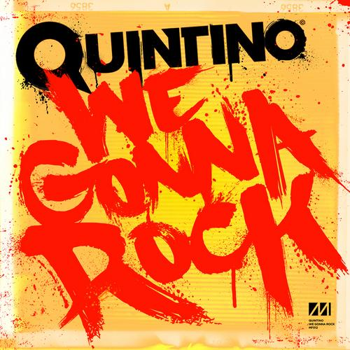 Quintino - We Gonna Rock (Original Mix)