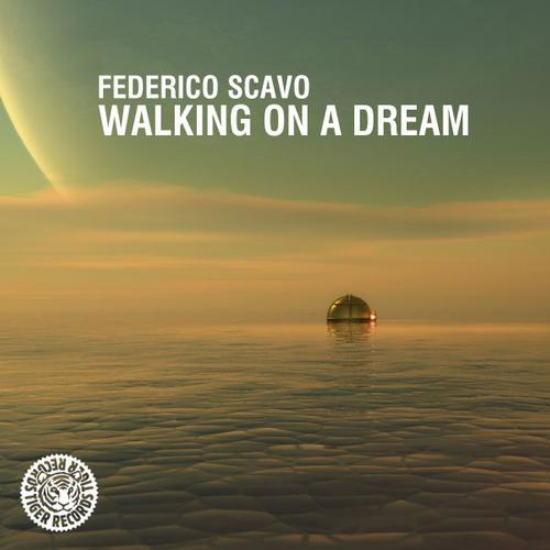 Federico Scavo – Walking On A Dream [Tiger Records]