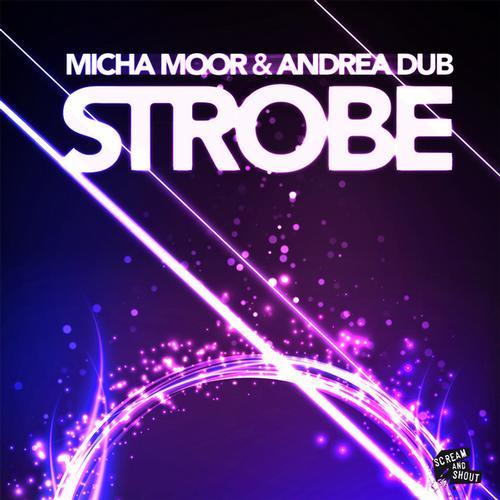 Micha Moor & Andrea Dub - Strobe (Original Mix)