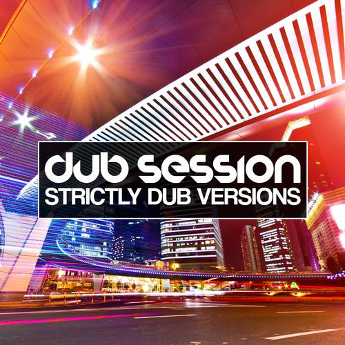 Dub Session VOLUME 6 - Strictly Dub Versions