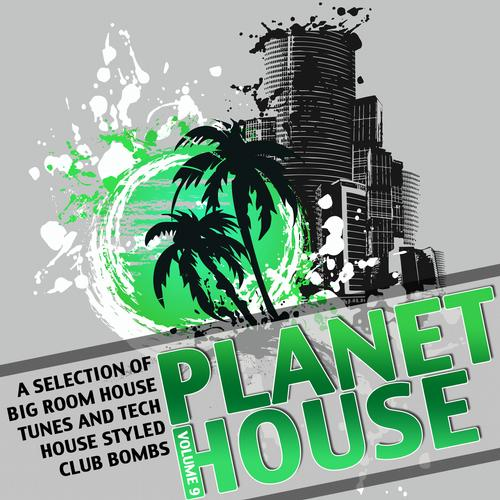 PLANET HOUSE VOL. 9