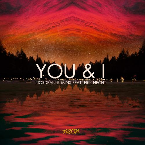Nordean & Minx feat. Erik Hecht - You & I (Preview) OUT NOW