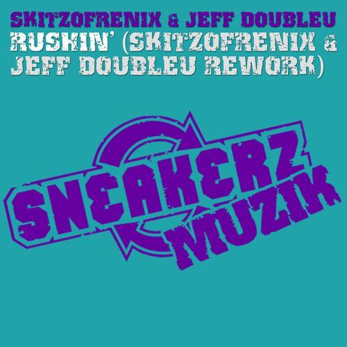 Skitzofrenix & Jeff Doubleu - Rushin' (Skitzofrenix & Jeff Doubleu Rework)