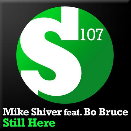 Mike Shiver feat. Bo Bruce - Still Here