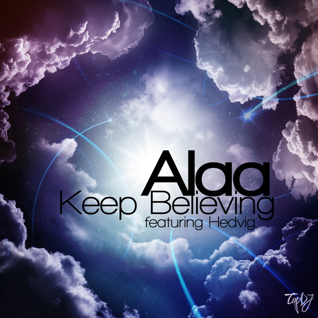 Alaa feat. Hedvig - Keep Believing  [Original Mix]