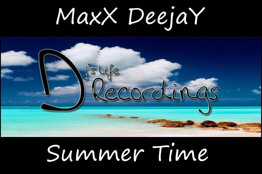 MaxX Deejay - Summer Time / Preview