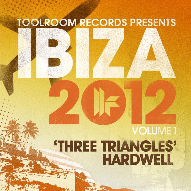 Hardwell - Three Triangles- Toolroom Ibiza 2012 - Out 3.6.12