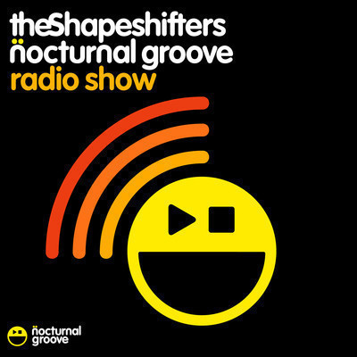 The Shapeshifters Nocturnal Groove Radio Show : Episode 27 - June 2012