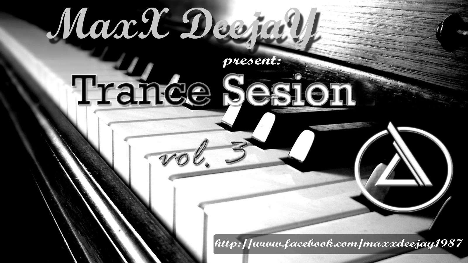 Maxx Deejay - Trance Session Vol. 3
