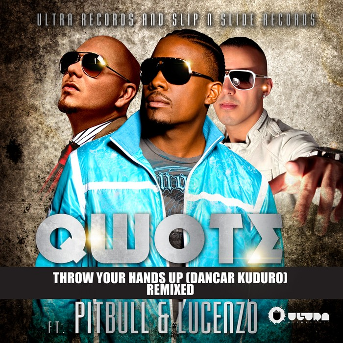 Qwote feat. Pitbull & Lucenzo - Throw Your Hands Up - Dancar Kuduro (Nicola Fasano Remix)