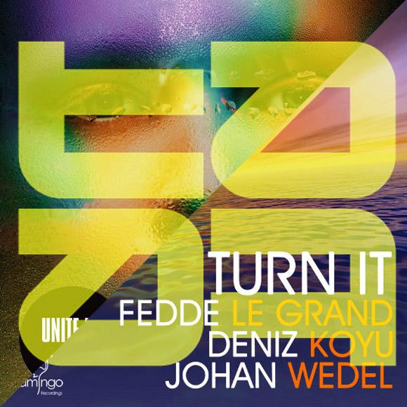 Fedde Le Grand, Deniz Koyu vs Panu and Tommy Trash - Turn and Unite Us (Tate Strauss Bootleg)