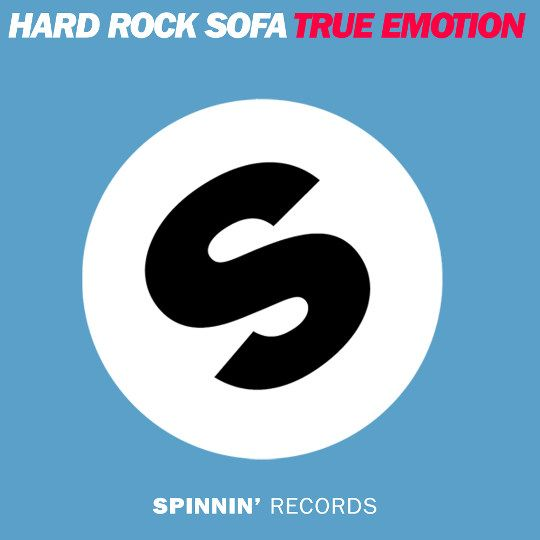 Hard Rock Sofa - True Emotion (Original Vocal Mix)