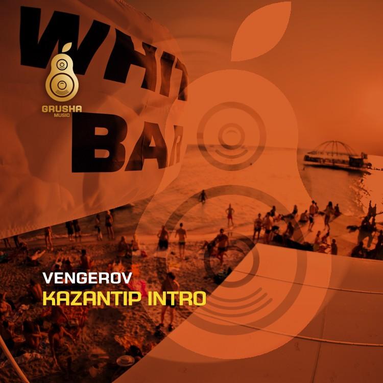 Vengerov - Kazantip Intro (Swanky Tunes & Hard Rock Sofa Remix)