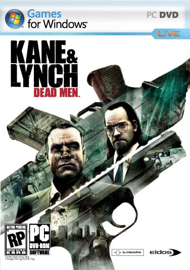 Kane & Lynch: Dead Men   PC