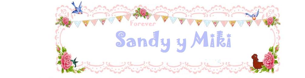 Miki y Sandy