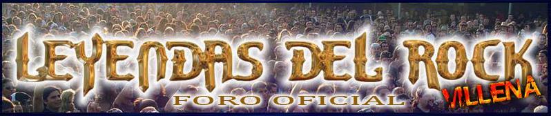 Foro Oficial del Festival Leyendas del Rock