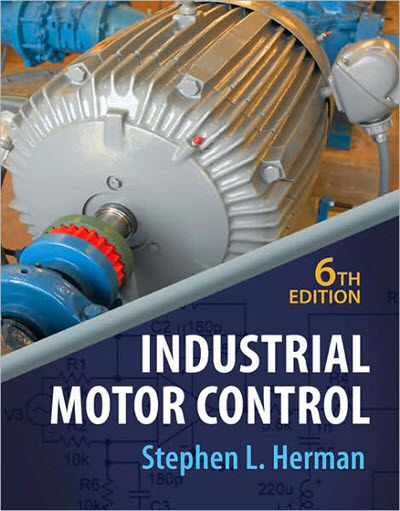 Industrial Motor Control (6th Edition)